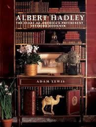 albert hadley the story of america u0027s preeminent interior designer