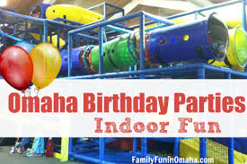 birthday places for kids omaha birthday indoor