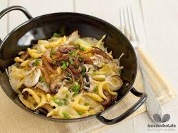 bayerische küche rezepte rezept käsespätzle mit pilzen für sie