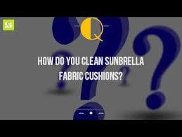 Cleaning Sunbrella Awnings How Do You Clean Sunbrella Fabric Cushions Youtube