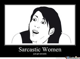 Sarcastic Meme - sarcastic women by freak123 meme center