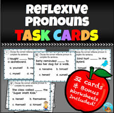 reflexive pronouns task cards by food for taught tpt
