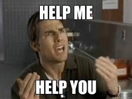 Help Me Help You Meme - help me help you pleading tom cruise quickmeme