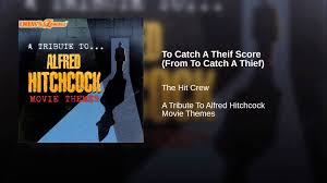 to catch a theif score from to catch a thief youtube