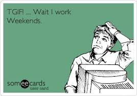 I Work Weekends Meme - 171 best court reporting images on pinterest court reporter
