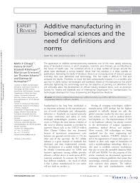 additive manufacturing in biomedical sciences and the need for