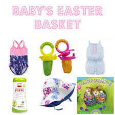 baby s easter gifts non clutter gift guide easter basket ideas for all ages basket