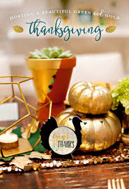 thanksgiving hostess gifts a beautiful green u0026 gold thanksgiving free printables hostess
