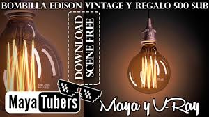 illuminate edison light bulb realistic in vray and maya download