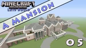 design a mansion minecraft lets build a mansion e5 youtube