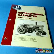 ih203 workshop manual international ih 454 574 674 584 tractor