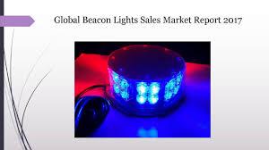 global beacon lights sales market report 2017