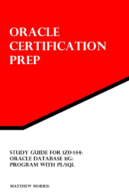 study guide for 1z0 144 oracle database 11g program with pl sql