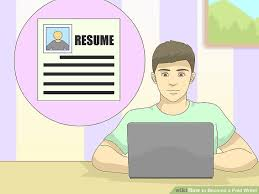 how to become a resume writer 5 ways to become a paid writer wikihow