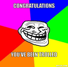 Trolled Meme - image resized troll face meme generator congratulations you ve