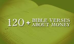bible verses about money what does the bible to say about