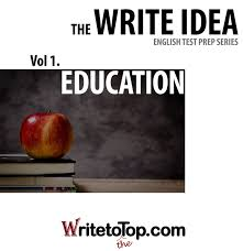sample toefl essays ielts toefl essay ideas for the writing section task 2 the write idea test prep series vol 1 vol 2