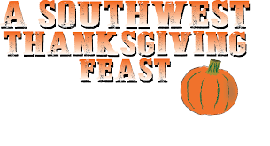 southwestern thanksgiving menu greatchefs com syndication videos of cooking recipes