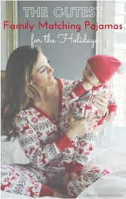 the cutest matching family pajamas for the holidays
