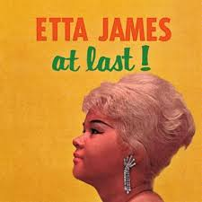 Rather Go Blind Etta James Jan 25 The Late Etta James Was Born In 1938 All Dylan U2013 A Bob