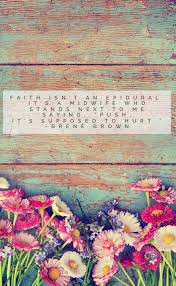 vintage quote backgrounds brené brown my quotes pinterest