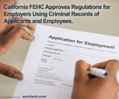 Expunge Criminal Record California California Fehc Approves Regulations For Employers Using Criminal