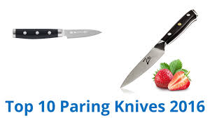 top 10 kitchen knives 10 best paring knives 2016 youtube
