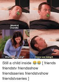 Friends Tv Show Memes - monica chandler daily friendscaps what are you doing emma was doing