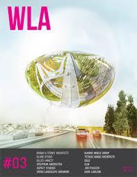 Landscape Architecture Magazine by Wla 03 Landscape Architecture Magazine