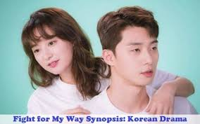 Fight For My Way Fight For My Way Synopsis And Cast Korean Drama Synopsis