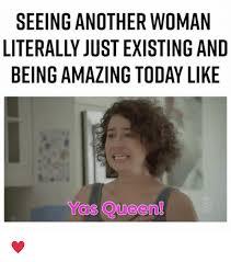 Yas Meme - 25 best memes about yas queen yas queen memes
