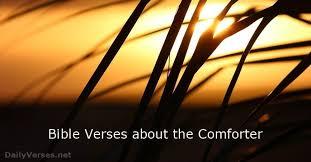 comforter bible verse 13 bible verses about the comforter dailyverses net