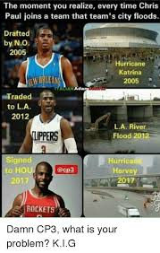 Chris Paul Memes - the moment you realize every time chris paul joins a team that