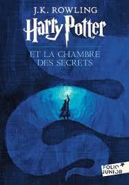 harry potter et la chambre des secrets harry potter tome 2 harry potter et la chambre des secrets