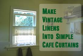 Cafe Curtain Pattern Cafe Curtains From Vintage Linens The Happy Housewife Home