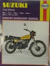 haynes workshop manual for suzuki tc u0026 ts trail bikes 1971 to