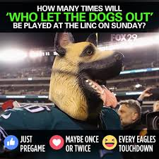 fox 29 who let the dogs out okay philadelphia eagles facebook