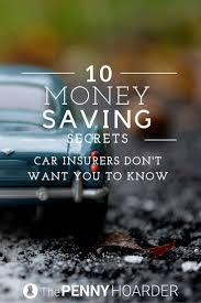 best ideas about car insurance pinterest money saving secrets car insurers don want you know