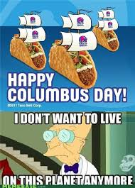 Columbus Day Meme - atrocities of christopher columbus dedicated to columbus day