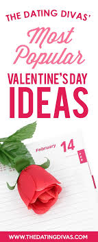 our s day together our most popular s day ideas from the dating divas