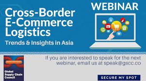 Webinar E Commerce Logistics Oct Webinar Cross Border E Commerce Logistics Trends Solutions In
