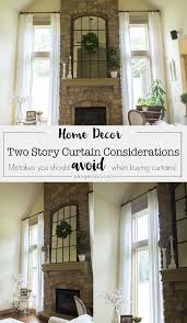 two story curtain considerations
