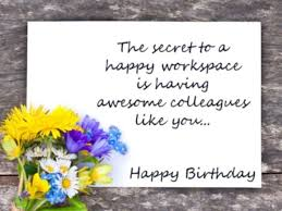 birthday wishes for colleagues quotes u0026 messages happy birthday