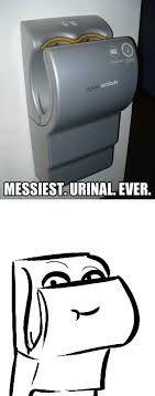 Dyson Airblade Meme - messiest urinal ever funny