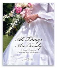 christian wedding planner all things are ready a s complete christian wedding planner