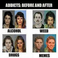 Drugs Are Bad Meme - drugs are bad mmk