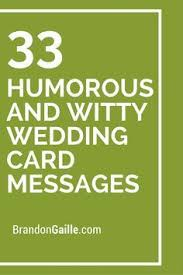 wedding card messages 35 humorous and witty wedding card messages wedding card