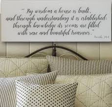 by wisdom a house is built distressed wood sign inspirational