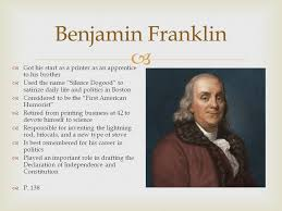 biography facts about benjamin franklin benjamin franklin got his start as a printer as an apprentice