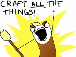 Craft Meme - craftaholics anonymous 29 funny memes for crafters